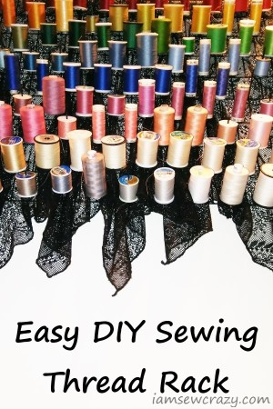 how to make your own sewing thread rack