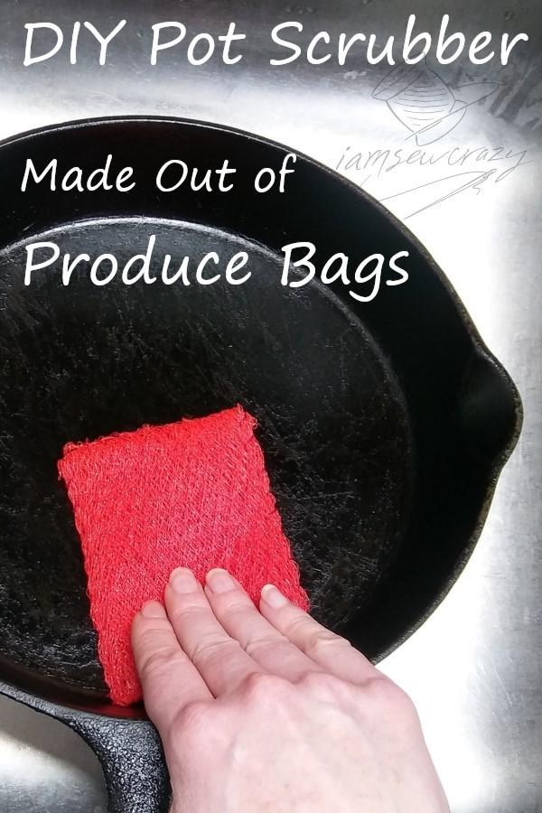 DIY pot scrubber on a cast iron pan with text overlay: DIY pot scrubber made out of produce bags