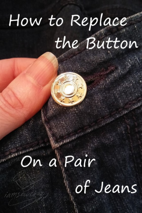 closeup of jeans button with text overlay: how to replace the button on a pair of jeans