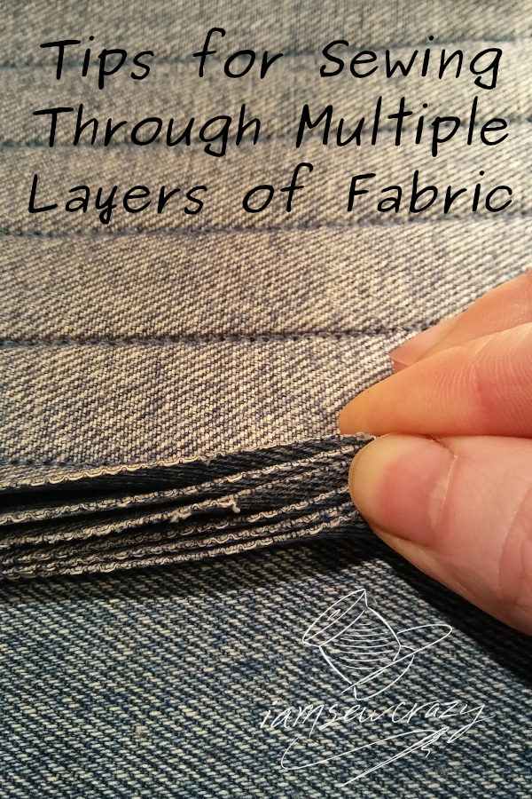 seven layers of denim with lines of stitching and text overlay: tips for sewing through multiple layers of fabric